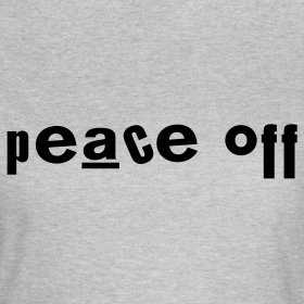 Design ~ Peace Off