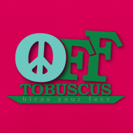 Design ~ PEACE OFF - Tobuscus (Women)