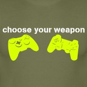 choose your weapon T-Shirts