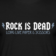 ROCK IS DEAD – Long Live Paper & Scissors | T-Shirt