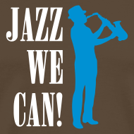 Jazz We Can! T-Shirt