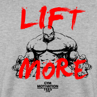 Design ~ LIFT MORE | Mens