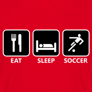 Eat, Sleep, Soccer T-Shirt