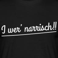 I wer' narrisch! Fußball T-Shirt