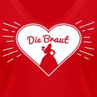 Die Braut – Junggesellinnenabschied T-Shirt Herz