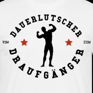 Vom Dauerlutscher zum Draufgänger 2 T-Shirts
