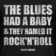 Motiv ~ the blues had a baby and they named it rock'n'roll