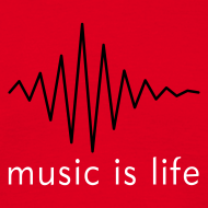Music is life | T-Shirt, Hoodie, Girlie-Shirt