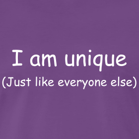 I Am Unique (Just Like Everyone Else)