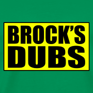Design ~ Brock's Dubs