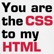 Ontwerp ~ You are the CSS to my HTML