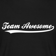 Team Awesome! T-Shirt, Hoodie, Girlieshirt