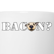 Design ~ BACON?