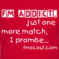Design ~ FM ADDICT. just one more match, I promise...