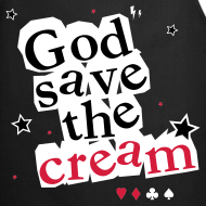 ~ God Save the Cream