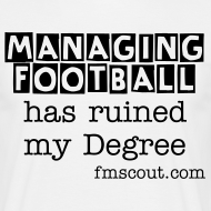 Design ~ Managing football has ruined my Degree