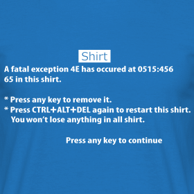 T Shirt BSOD - Blue Screen of Death - Windows