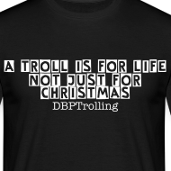Design ~ A Troll Isnt Just For xmas
