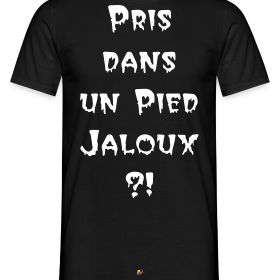 http://image.spreadshirt.net/image-server/v1/compositions/27309498/views/1,width=280,height=280,appearanceId=2.png/pris-dans-un-pied-jaloux-francois-ville-jeux-de-mots_design.png