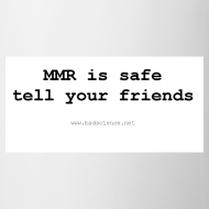 Design ~ MMR is safe...