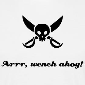 Arrr, Wench Ahoy!