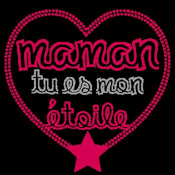 T-Shirt maman tu es mon etoile<br />imprimer sur un tee shirt