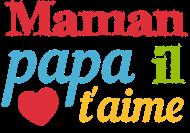 T-Shirt maman papa il t aime<br />imprimer sur un tee shirt