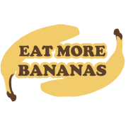 Eat more bananas - Eat more bananas