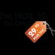 I'm Not 30 (DD)