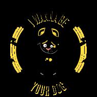 T-Shirt I WANNA BE YOUR DOG<br />imprimer sur un tee shirt