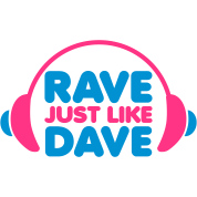 Rave Just Like Dave