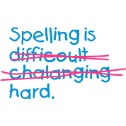 Spelling Is Hard 2 (2c)++