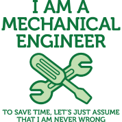 I Am A Mechanical Engineer 2 (dd)++