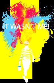 T-Shirt it wasn't me!<br />imprimer sur un tee shirt