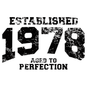 established 1978 - aged to perfection(uk)