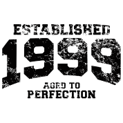 established 1999 - aged to perfection(uk)