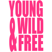 Young Wild and Free II