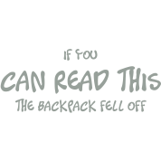if_you_can_read_this_the_backpack_fell_o