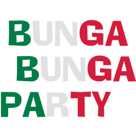 Bunga Bunga Party auf dein T-Shirt