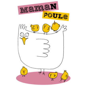 T-Shirt maman poule<br />imprimer sur un tee shirt