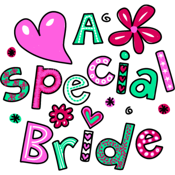 T-Shirt A Special Bride Text Expression<br />imprimer sur un tee shirt