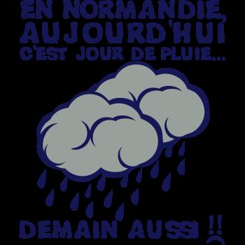 T-Shirt normandie day tomorrow as rain cloud<br />imprimer sur un tee shirt
