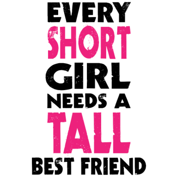 T-Shirt (SHORT GIRL - TALL GIRL) BFF<br />imprimer sur un tee shirt