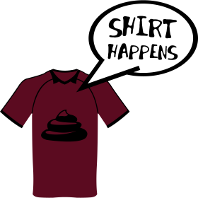 Shirt Happens auf dein T-Shirt