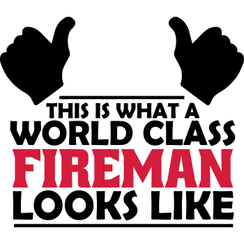T-Shirt world class fireman<br />imprimer sur un tee shirt