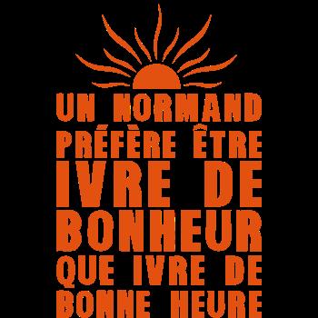 T-Shirt normand ivre de bonheure<br />imprimer sur un tee shirt
