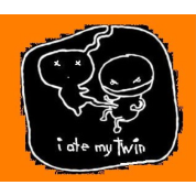 I ate my twin.