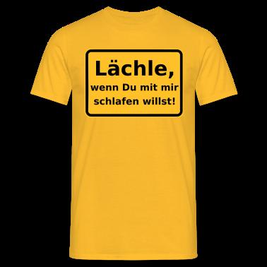 Gelb-Laechle,-wenn-du-mit-mir-schlafen-willst!-T-Shirts.png