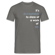 T-Shirts ~ Men's Standard T-Shirt ~ It's Acceptable