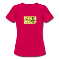 T-Shirts ~ Women's Standard T-Shirt ~ Peppy: Don't Hate Mondays